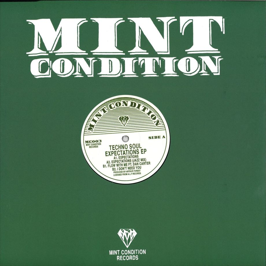 Techno Soul - Expectations | Mint Condition